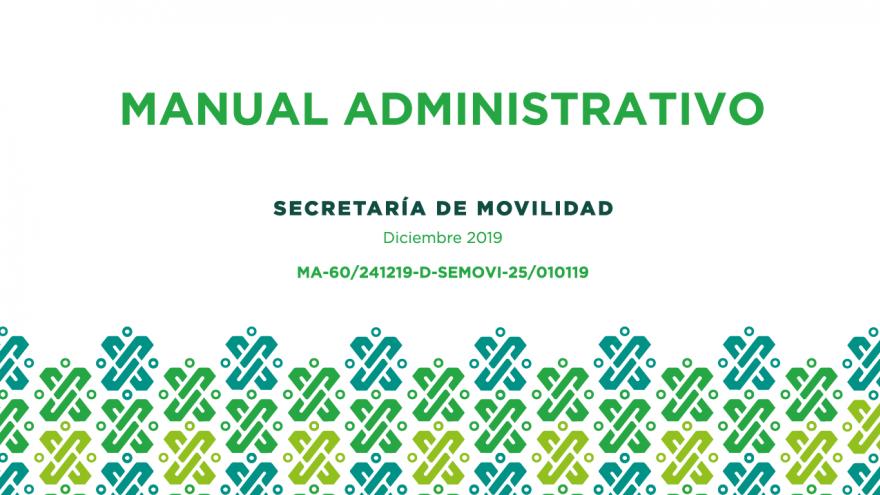 Manual Administrativo de la Secretaría de Movilidad