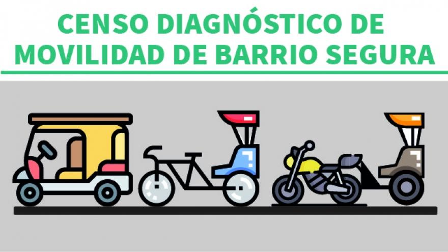 Censo Movilidad de Barrio Segura